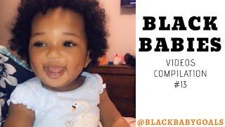 BLACK BABIES Videos Compilation #13 | Black Baby Goals