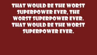 The Doubleclicks - Worst Superpower Ever (lyrics)