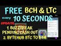 FREE BITCOIN CASH and LTC,CLAIM every 10 seconds with proof of payment