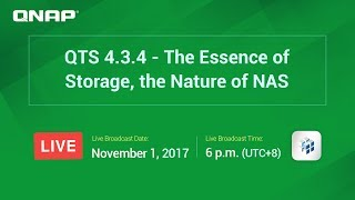 QTS 4.3.4 - The Essence of Storage, the Nature of NAS