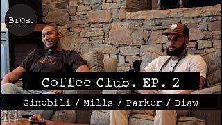 MANU GINOBILI / TONY PARKER / BORIS BIAW / PATTY MILLS | Coffee Club Episode 2