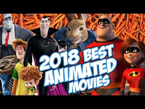 download Best Upcoming 2018 Animated Movies You Can't Miss - Trailer Compilation