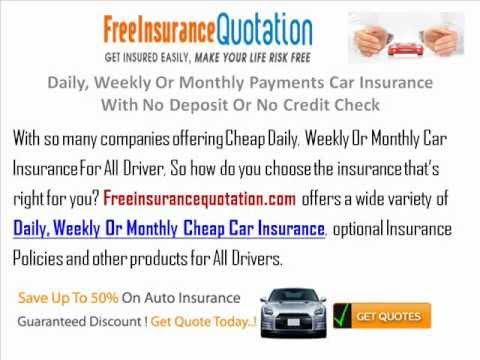 Lowest Daily, Weekly Or Monthly Payments Car Insurance With No Deposit Or No Credit Check