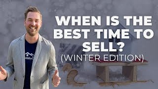 When is the best time to sell my house? Winter 2020 Edition