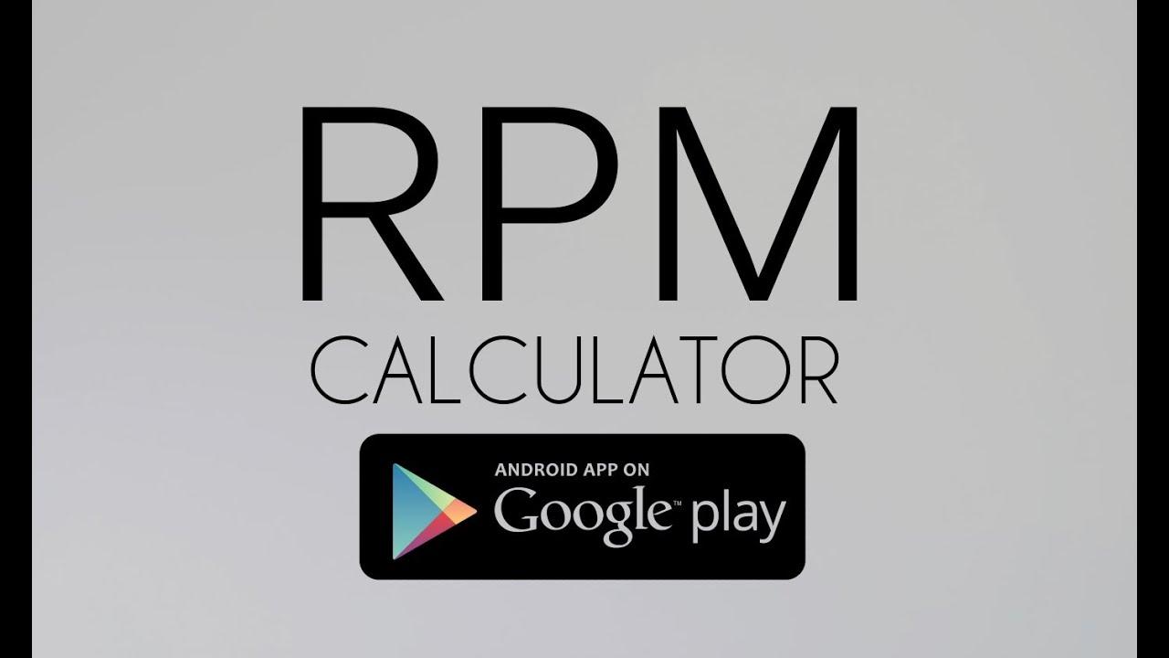 RPM Calculator - YouTube