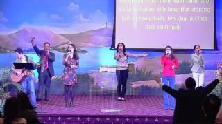 Chúc Tôn Chúa - Nguyện Tôn Vinh Ngợi Khen Danh Giê-Xu - Worship 02-14-2016