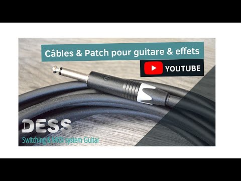 Fabrication Cables & Patch pour Guitare, By DESS