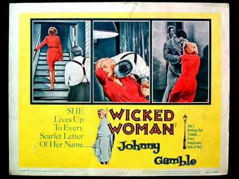 "Johnny Gamble ""Wicked woman"" Nasty Rockabilly vol. 5"
