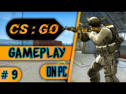 Counter - Strike : Global Offensive (2019) - Gameplay PC HD_E__9