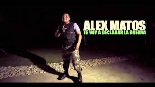 Alex Matos - Te Voy A Declarar La Guerra [ NUEVO 2015 ]