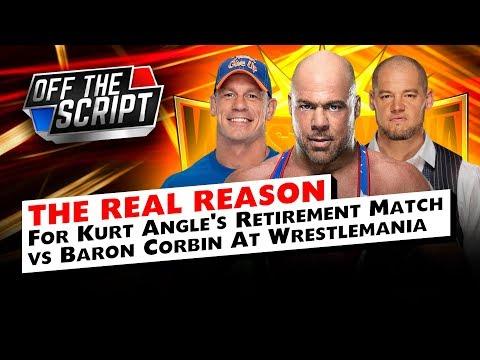 THE REAL REASON FOR Kurt Angle's Match With Baron Corbin At