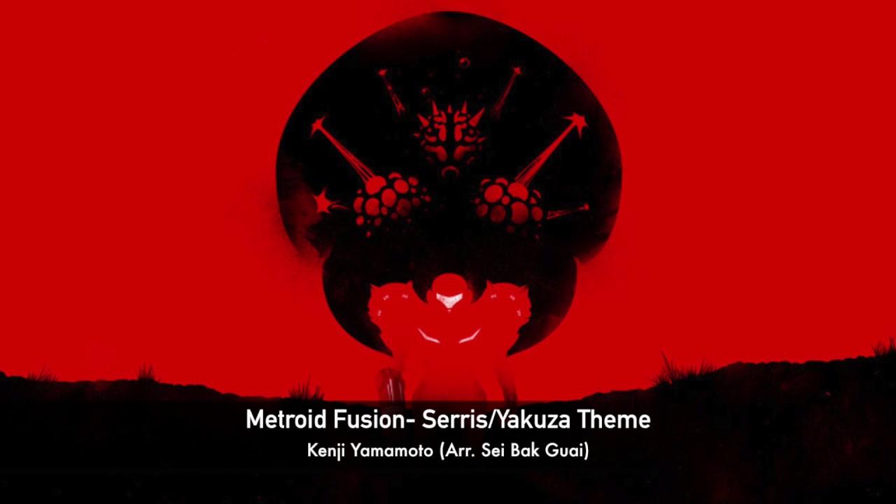 Metroid Fusion- Serris/Yakuza Theme (Arr  Sei Bak Guai)