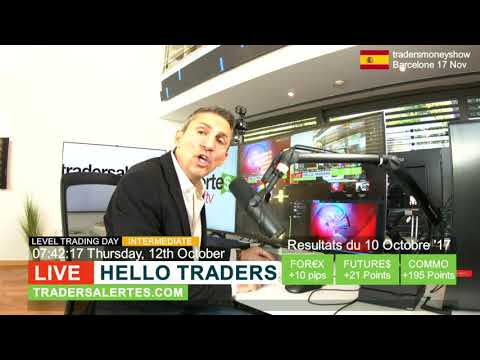 Emission Hello Traders du 12 Octobre 17