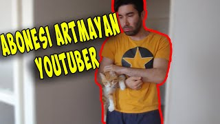 Abonesi Artmayan Youtuber'ın Hayatı