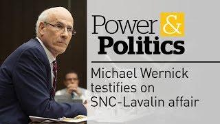 Top civil servant Michael Wernick testifies on SNC-Lavalin affair  | Power & Politics