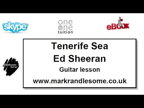 How to play Tenerife Sea - Ed Sheeran Guitar Lesson - YouTube