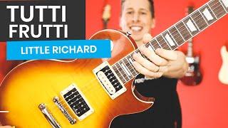 Tutti Frutti Guitar Lesson - Learn The Little Richard Classic