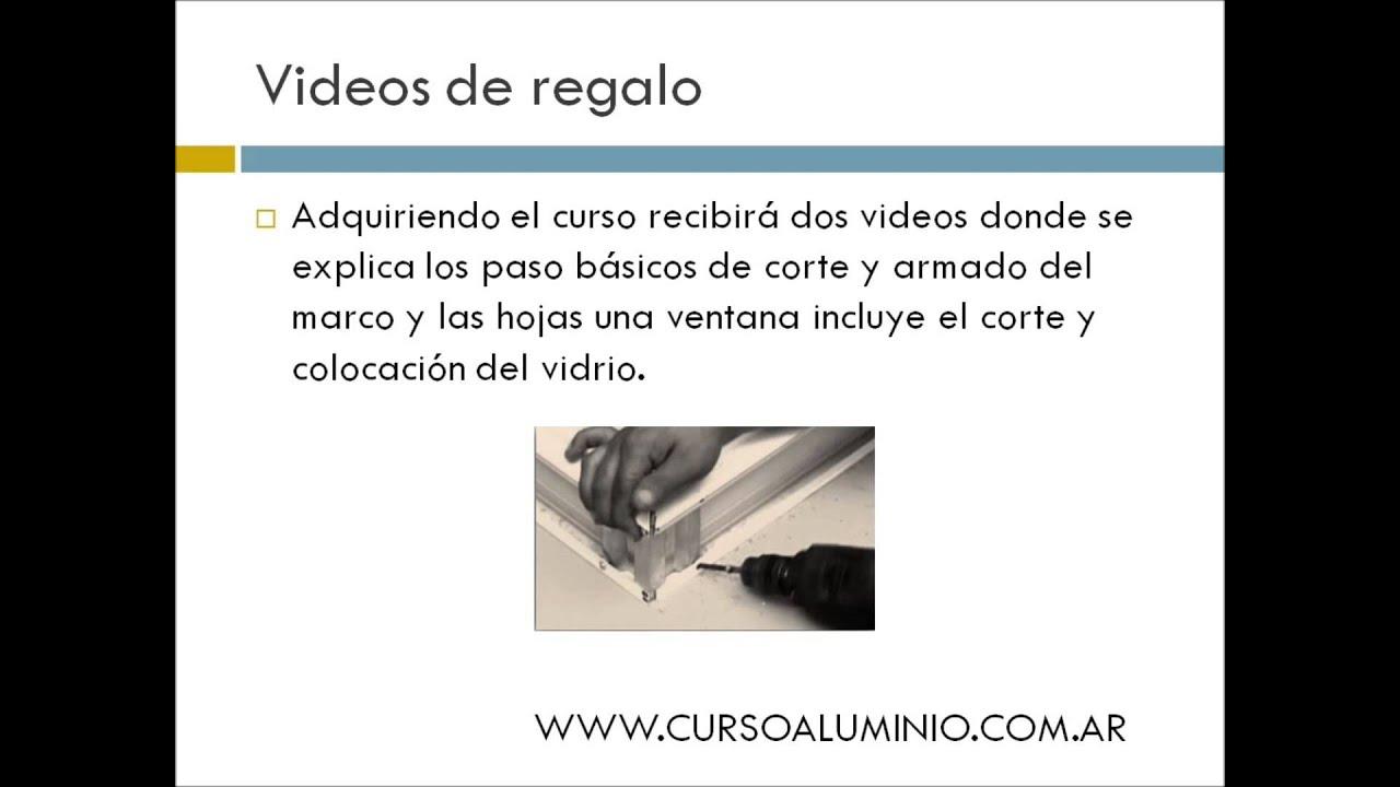 curso de aberturas de aluminio 2015 - YouTube