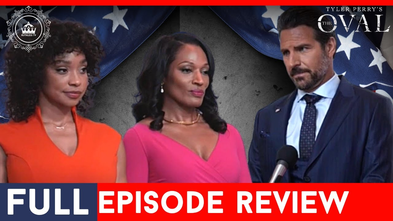 Download Tyler Perry's The Oval| Season 3 Full Episode 2 | Review and Recap - OFF LIMITS