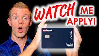 *WATCH ME APPLY* U.S. Bank Cash Plus credit card application (U.S. Bank Cash+ Visa Signature)