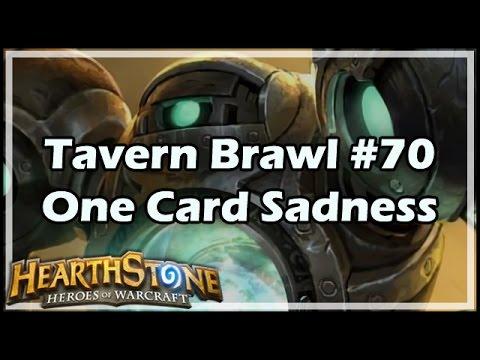 [Hearthstone] Tavern Brawl #70: One Card Sadness