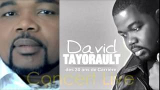 """""""CÉLÉBRATION """", 30 ANS DE CARRIÈRE DE DAVID TAYORAULT"""