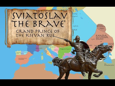 Sviatoslav 'the Brave': Grand Prince of Kiev 945-972