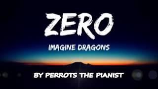 Baixar Zero - Imagine Dragons - Piano Cover by Perrots the Pianist