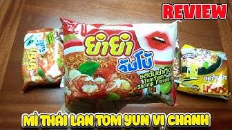 Review ăn thử mì Thái Lan Tom Yum sặc mùi chanh ( Thailand noodle) | Văn Hóng