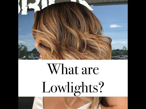 What are lowlights