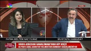13/06/2019 ÖZEL GÜNDEM - MUSTAFA HAMARAT / AK PARTİ GENEL SEKRETER YARDIMCISI