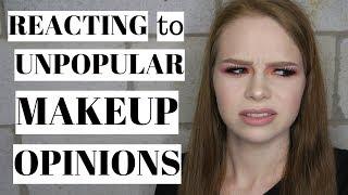 Reacting To Unpopular Makeup Opinions!!?