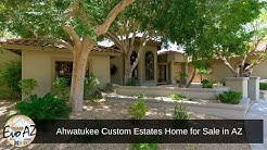 Ahwatukee Custom Estates Home for Sale in AZ