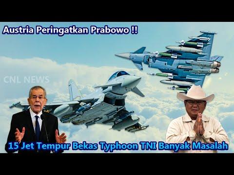 Austria Peringatkan Prabowo !! 15 Jet Tempur Bekas Typhoon TNI Banyak Masalah