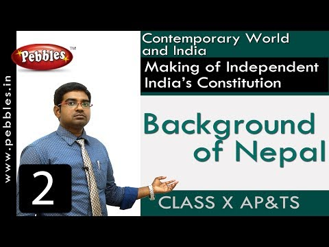 Background of Nepal | Making of Independent India's Constitution | Social Science | Class 10