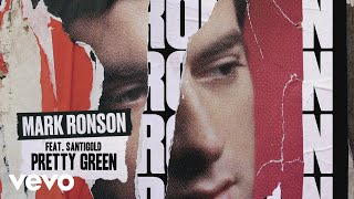 Mark Ronson Pretty Green Audio.mp3