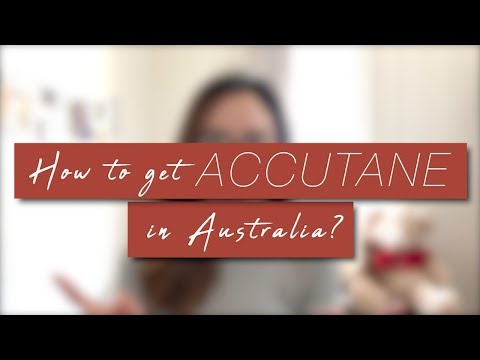 HOW TO GET ACCUTANE (ISOTRETINOIN) IN AUSTRALIA