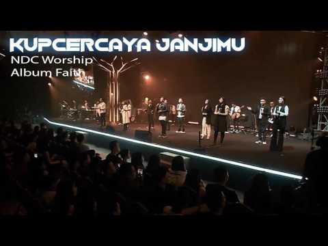 Kupercaya JanjiMu - NDC Worship