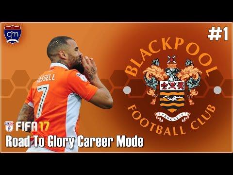 FIFA 17 Blackpool Road To Glory: Awal Dari Perjalanan Panjang #1 (Bahasa Indonesia)