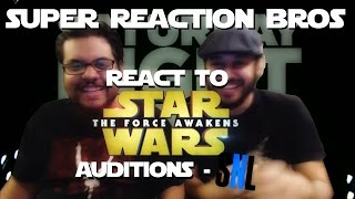 SUPER REACTION BROS REACT & REVIEW Star Wars Auditions - SNL!!!