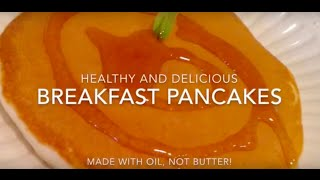🌱Healthy Breakfast Pancakes With Oil, Not Butter🌱