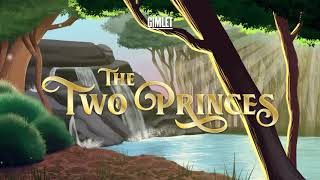 The Sound Design of The Two Princes