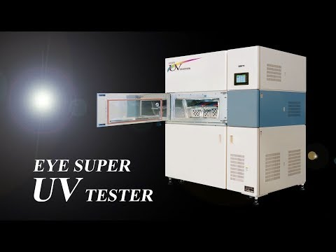 "Super Accelerated Weathering Tester ""EYE Super UV Tester"" - IWASAKI ELECTRIC CO., LTD."