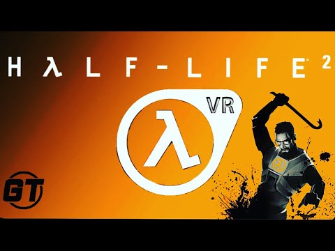 Half Life 2 Vr Gameplay Living The Dream Youtube