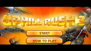 Uphill Rush 3 Full Gameplay Walkthrough