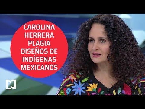 Carolina Herrera plagia diseños indígenas mexicanos - Las Noticias con Karla Iberia