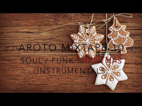 ☆ Soul / Funk Christmas Instrumentals - Mixtape 10 - Aroto ☆