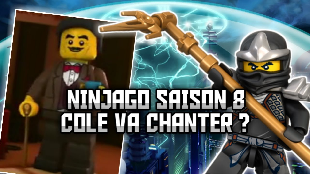 Lego ninjago cole chanteurs saison 8 th orie hd - Lego ninjago nouvelle saison ...