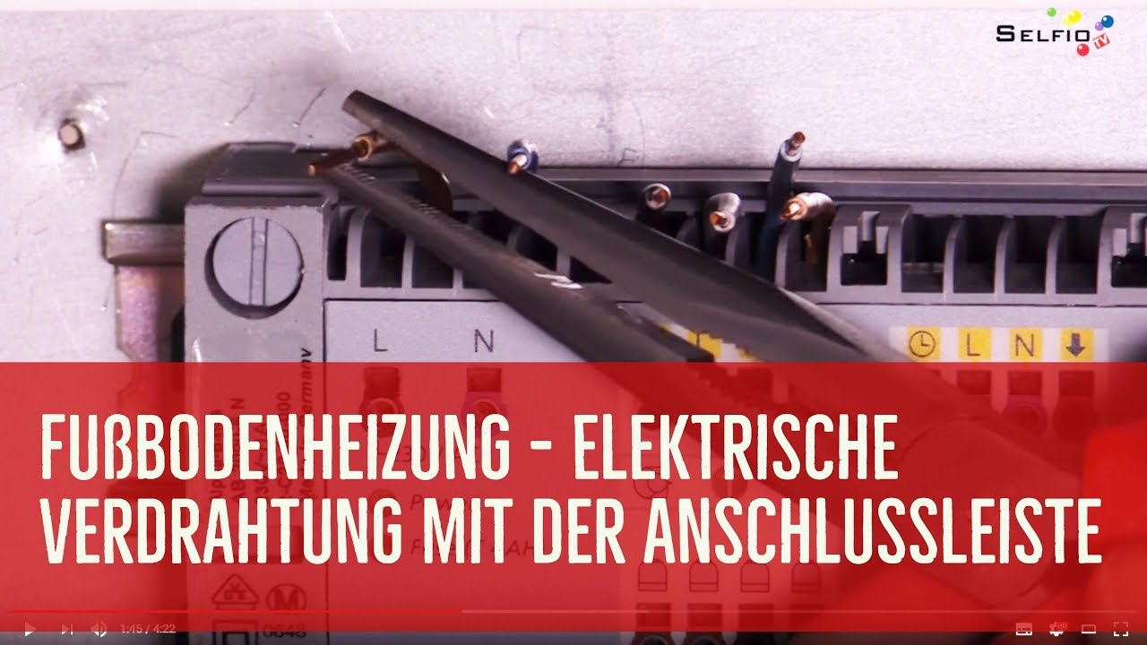 Elektrische Verdrahtung der Fußbodenheizung mit der Anschlussleiste ...