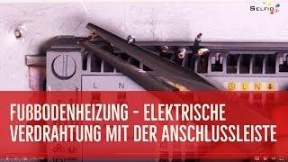Elektrische Verdrahtung der Fußbodenheizung mit der Anschlussleiste